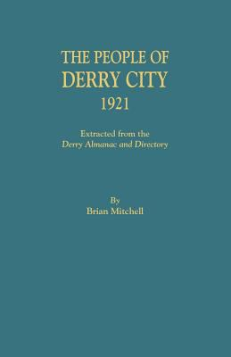 The People of Derry City, 1921 by Brian Mitchell
