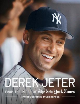 Derek Jeter: From the Pages of the New York Times by Richard Slovak