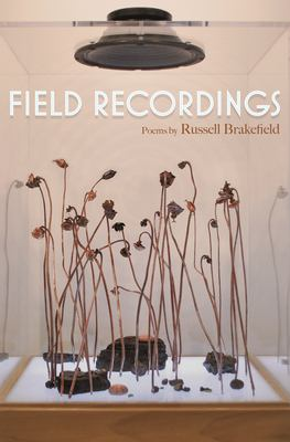 Field Recordings: Poems by