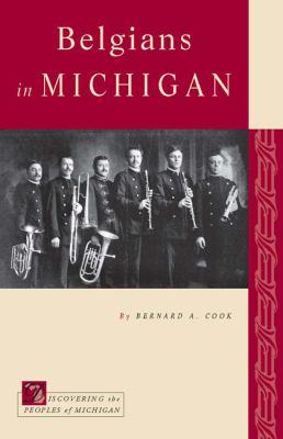 Belgians in Michigan  by Bernard Cook
