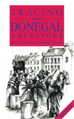 A Guide to Tracing Your Donegal Ancestors  by