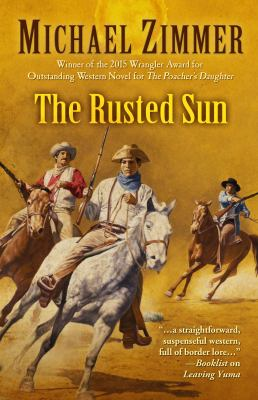The Rusted Sun by Michael Zimmer