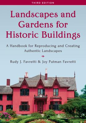 Landscapes and Gardens for Historic Buildings by
