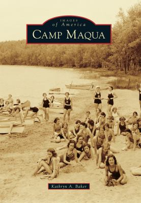Camp Maqua by Kathryn Baker