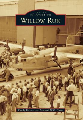 Willow Run by Randy Hotton