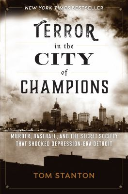 Terror in the City of Champions by Tom Stanton