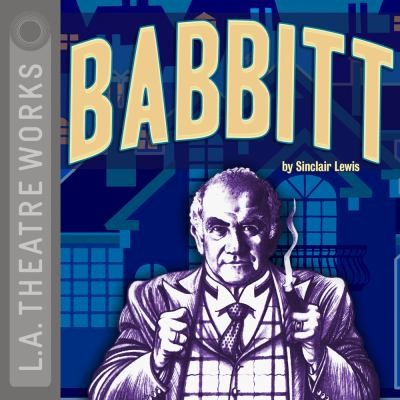 Babbitt - November 19, 2015 by Sinclair Lewis