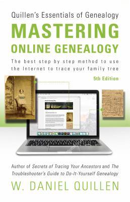 Mastering Online Genealogy by Daniel Quillen