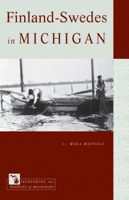 Finland-Swedes in Michigan by Mika Roinila