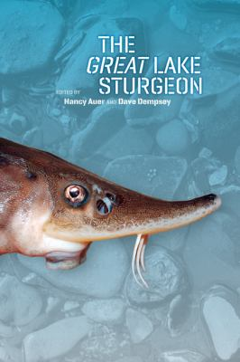 The Great Lake Sturgeon by Nancy Auer
