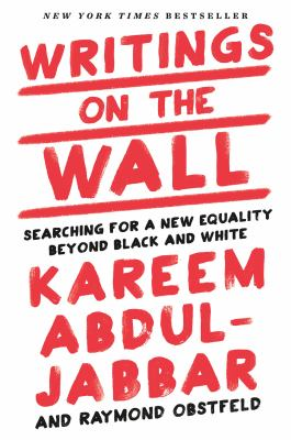 Writings on the Wall by Kareem Abdul-Jabbar