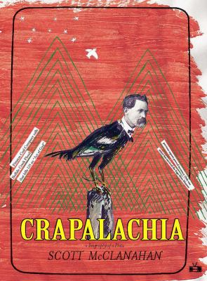 Crapalachia: a biography of place by