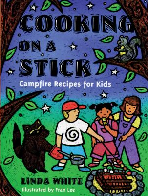 Cover of book, Cooking on a Stick