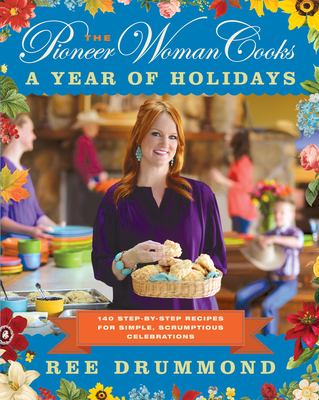 The Pioneer Woman cooks a year of holidays  Ree Drummond