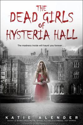 Dead Girls of Hysteria Hall