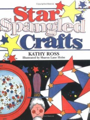 Star-spangled Crafts by Kathy Ross