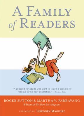 A Family of ReadersSutton, Roger and Martha V. Parravano
