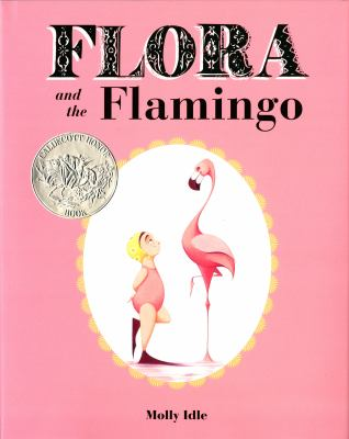 Flora and the Flamingo by Molly Idle