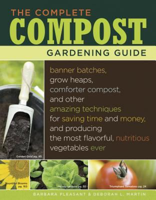The Complete Compost Guide