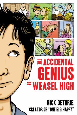 Cover image for The accidental genius of Weasel High