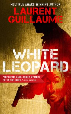 The White Leopard by Laurent Guillaume