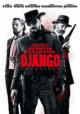 Cover image for Django unchained [videorecording (DVD)]