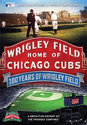 100 Years at Wrigley Field DVD cover
