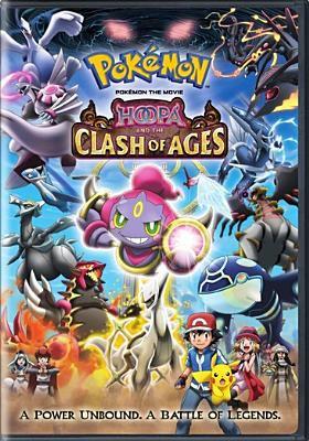 Poké́mon, the movie. Hoopa and the clash of ages.