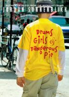 Drums, Girls, and Dangeous Pie