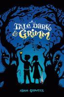 A Tale Dark & Grimm