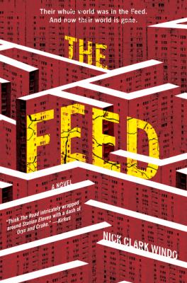 The Feed : a novel - Cover