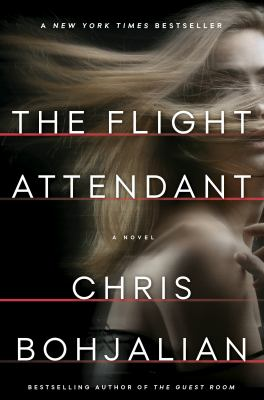 THE FLIGHT ATTENDANT: A NOVEL - Cover