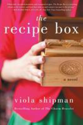 The recipe box : a novel with recipes - Cover
