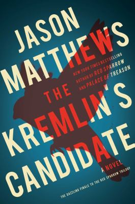 The Kremlin's candidate : a novel - Cover
