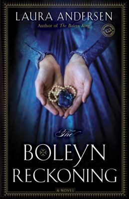 Cover image for The Boleyn reckoning : a novel