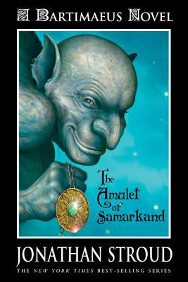 The Bartimaeus Trilogy, Book One: Amulet of Samarkand