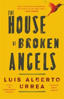The House of Broken Angels: A Novel