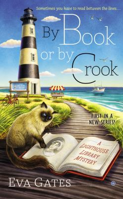 By Book or By Crook: A Lighthouse Library Myster