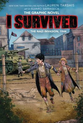 I Survived the Nazi Invasion, 1944 (I Survived Graphic Novel #3): A Graphix Book, Volume 3