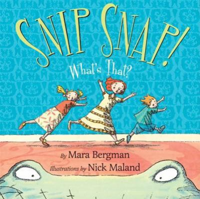 Cover image for Snip snap! : what's that?