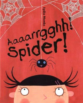 Cover image for Aaaarrgghh! spider!