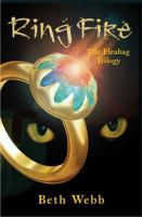 Cover image for Ring fire : the Fleabag trilogy