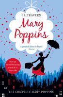 Cover image for Mary Poppins : the complete collection