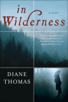 Cover image for In wilderness : a novel