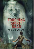 Cover image for Touching Spirit Bear