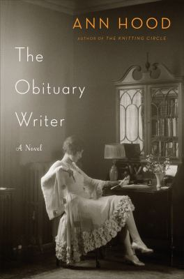 The Obituary Writer by Ann Hood - book cover