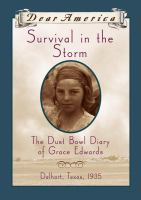 Cover image for Survival in the storm : the dust bowl diary of Grace Edwards