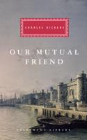 Our Mutual Friend by Charles Dickens - book cover
