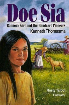 Cover image for Doe Sia : Bannock girl and the handcart pioneers