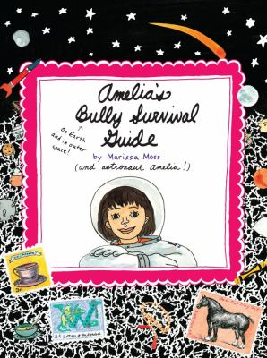 Cover image for Amelia's bully survival guide